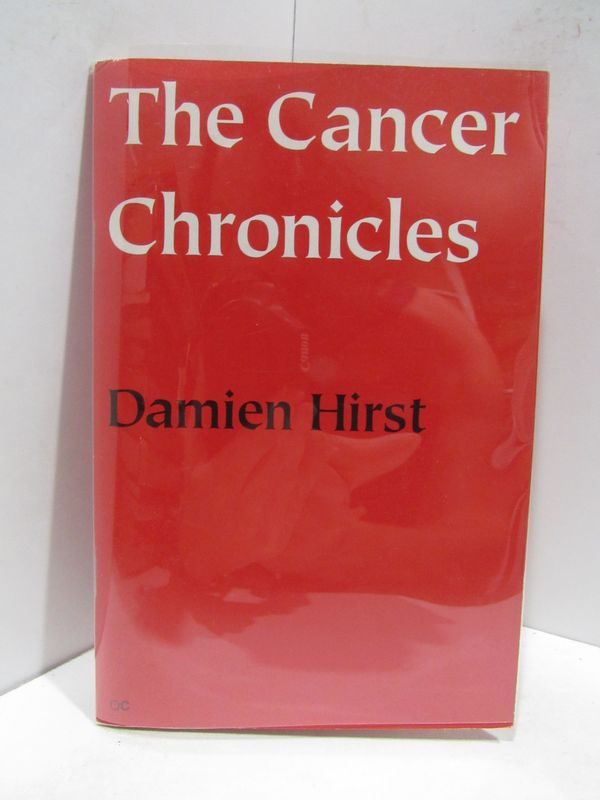 CANCER (THE) CHRONICLES;. Damien Hirst.