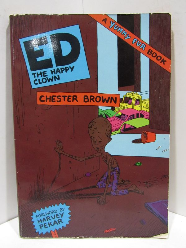 ED THE HAPPY CLOWN;. Chester Brown.