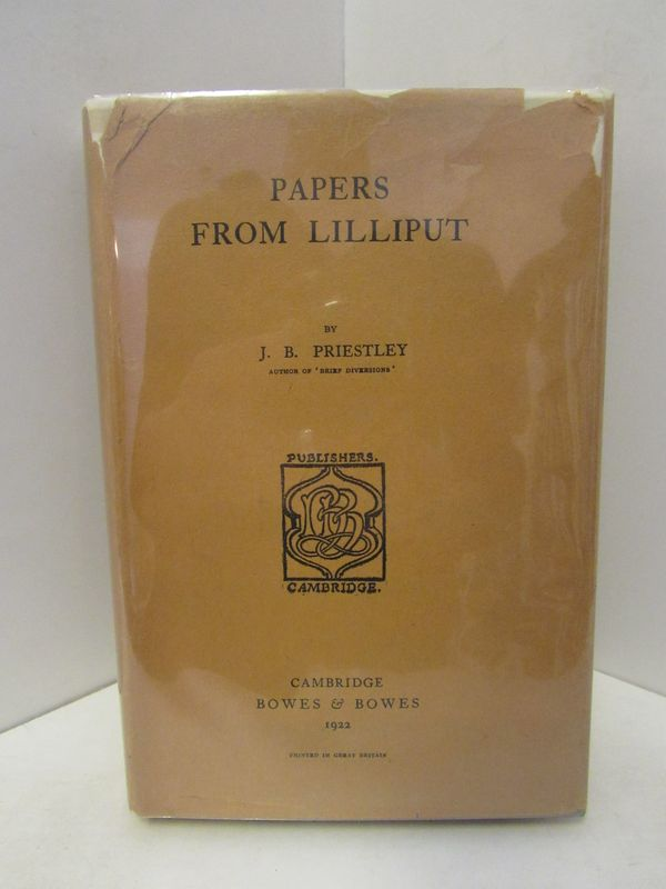 PAPERS FROM LILLIPUT;. J. B. Priestley.