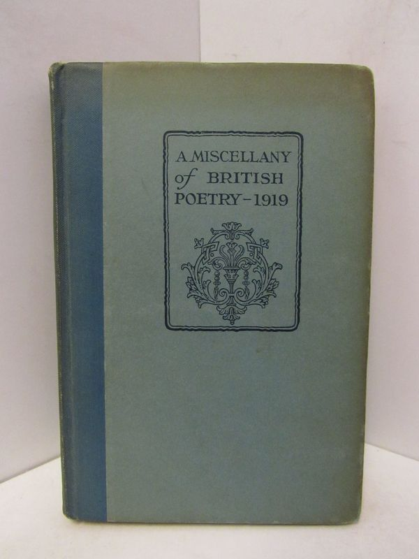 MISCELLANY OF BRITISH POETRY, 1919;. W. Kean Seymour.