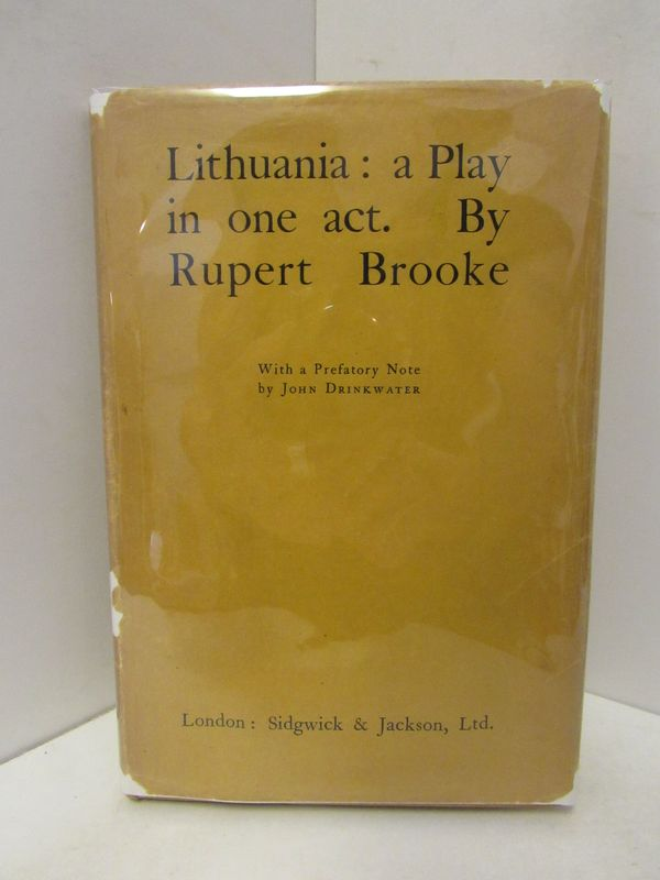 LITHUANIA: A PLAY IN ONE ACT;. Rupert Brooke.