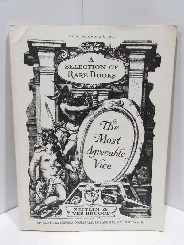 MOST (THE) AGREEABLE VICE A SELECTION OF RARE BOOKS FROM OUR STICK CATALOGUE NO.128;. Unknown.