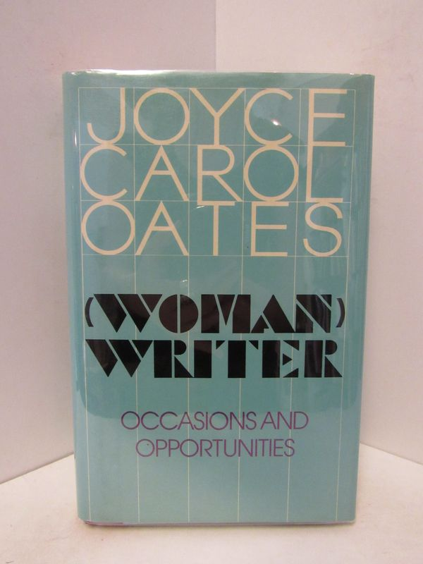 (WOMAN) WRITER;. Joyce Carol Oates.