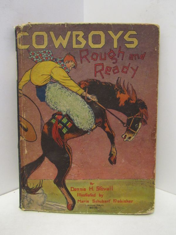 COWBOYS ROUGH AND READY;. Dennis H. Stovall.