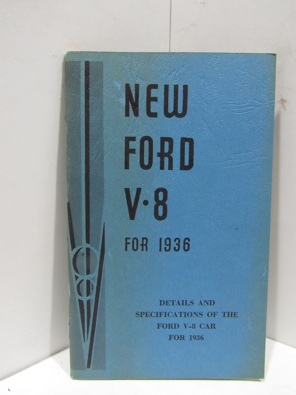 NEW FORD V 8 FOR 1936;. Ford Motor Company.