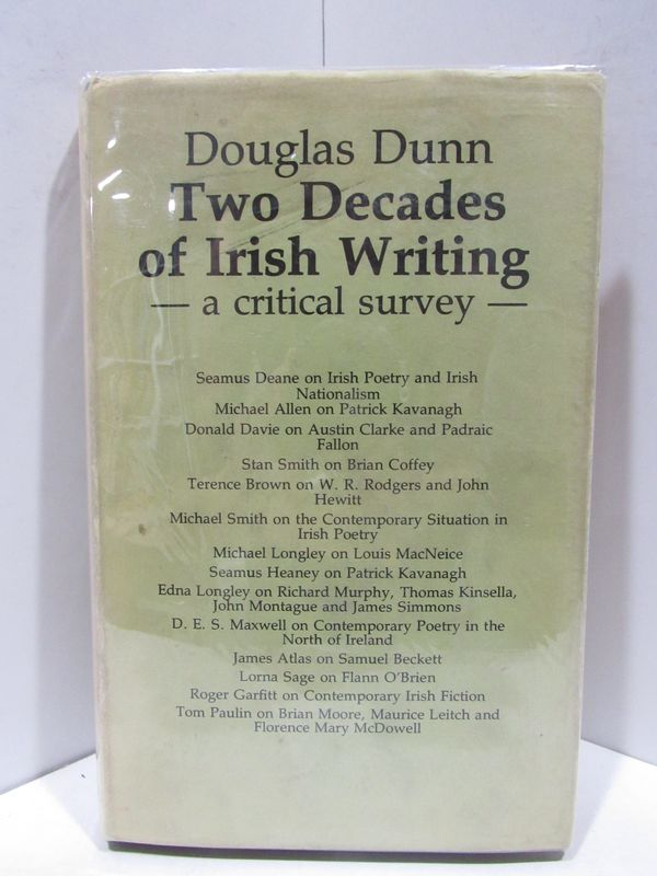 TWO DECADES OF IRISH WRITING: A CRITICAL SURVEY;. Douglas Dunn.