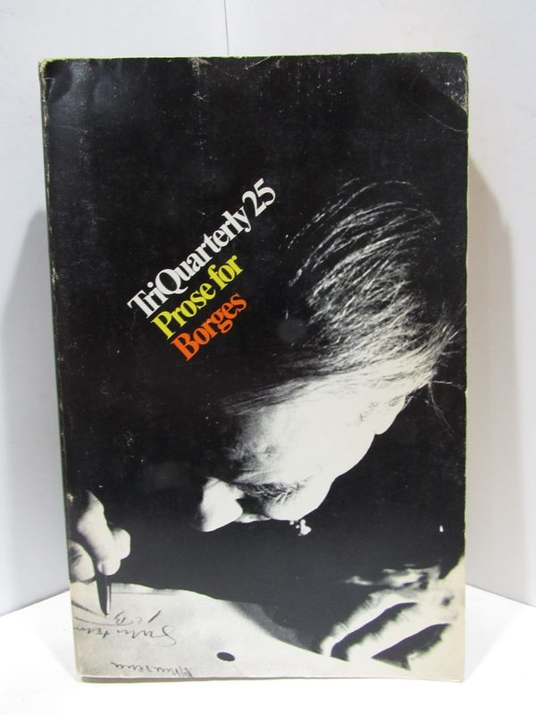 TRIQUARTERLY NUMBER TWENTY-FIVE FALL 1972;. Charles Newman.