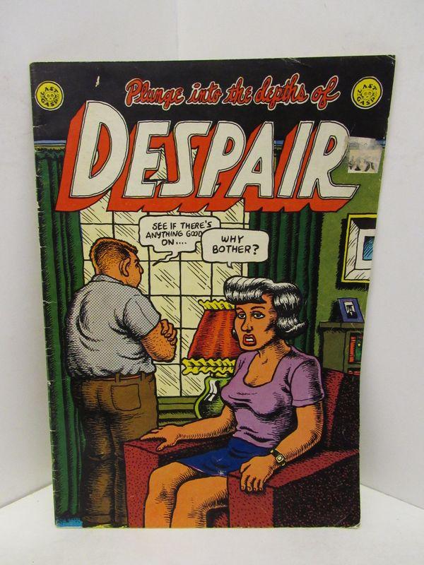 PLUNGE INTO THE DEPTHS OF DESPAIR;. R. Crumb.