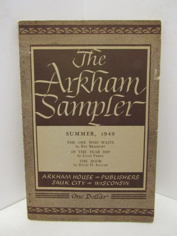 ARKHAM (THE) SAMPLER SUMMER 1949;. August Derleth.