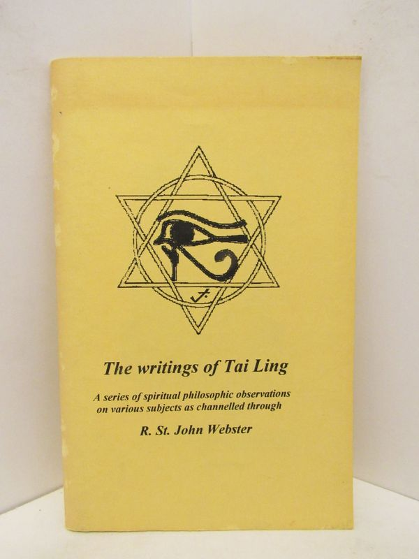 WRITINGS (THE) OF TAI LING;. R. St. John Webster.
