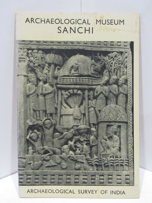 ARCHAEOLOGICAL MUSEUM SANCHI;. Narinder Nath.