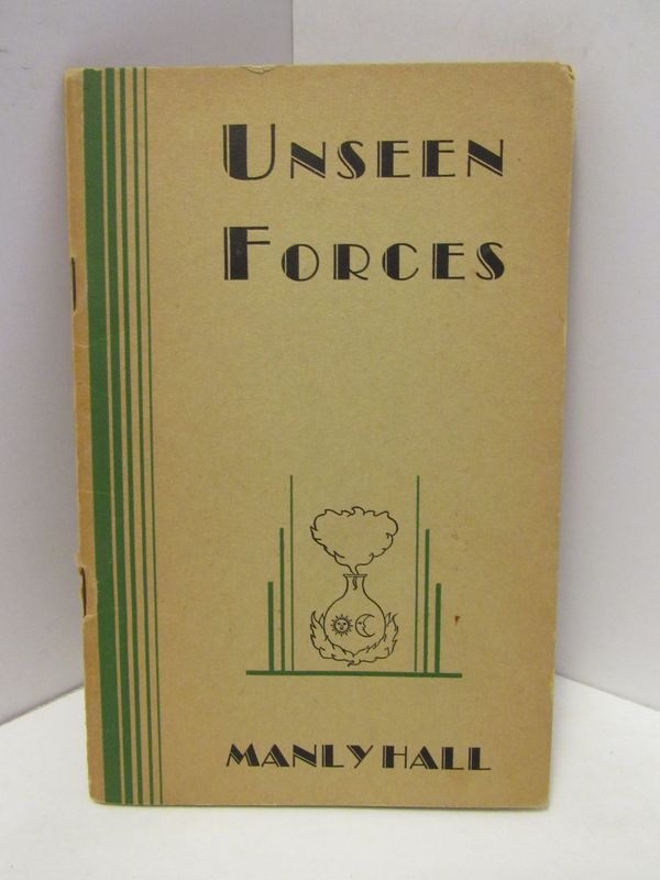 UNSEEN FORCES;. Manly Hall.