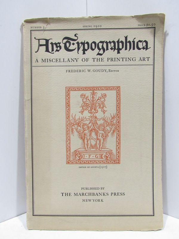 ARSTYPOGRAPHICA; SPRING 1920;. Frederic W. Goudy.