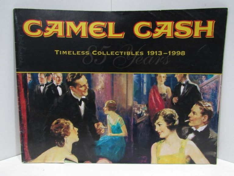 CAMEL CASH; TIMELESS COLLECTIBLES 1913-1998;. Unknown.