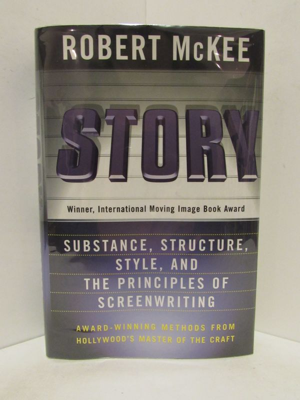 STORY; Substance, Structure, Style, and the Principles of Screenwriting. Robert McKee.