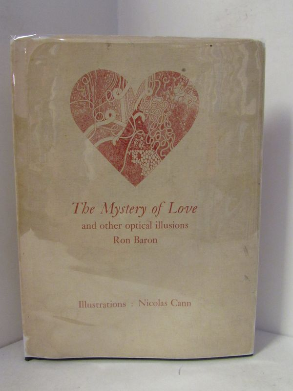 MYSTERY (THE) OF LOVE AND OTHER OPTICAL ILLUSIONS;. Ron Baron.