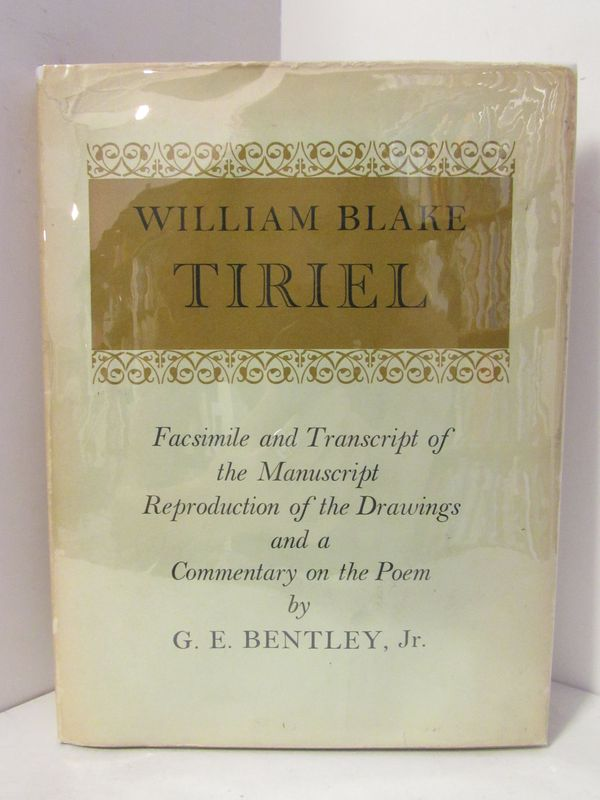 TIRIEL;. William Blake, G. E. Bentley Jr., commentary.