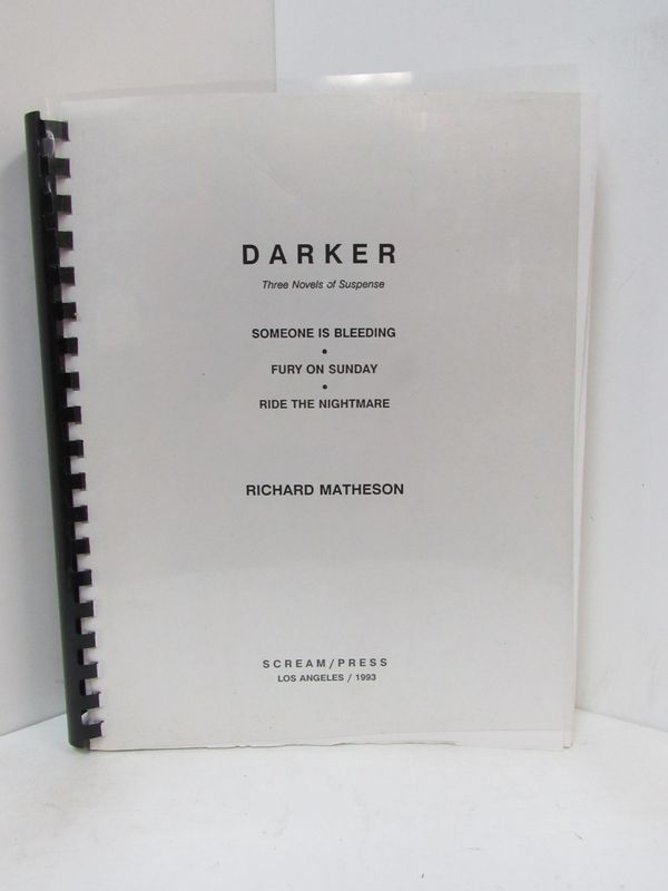 DARKER; Three Novels of Suspense. Richard Matheson.