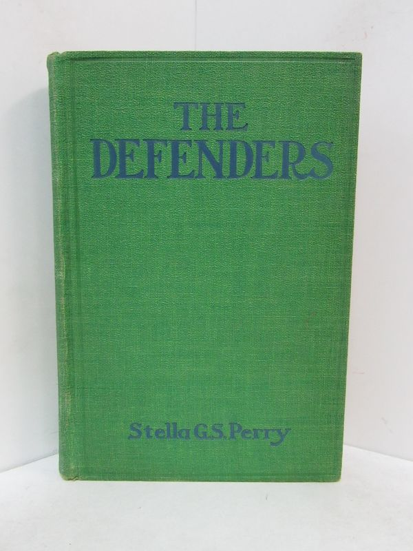 DEFENDERS (THE);. Stella G. S. Perry.