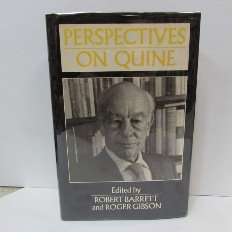 PERSPECTIVES ON QUINE;. Robert Barrett, Roger Gibson.