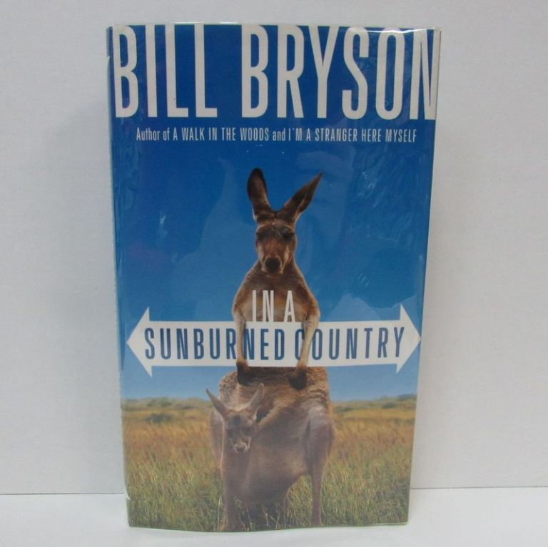 IN A SUNBURNED COUNTRY;. Bill Bryson.