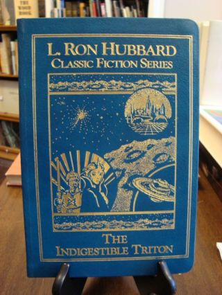 INDIGESTIBLE (THE) TRITON;. L. Ron Hubbard