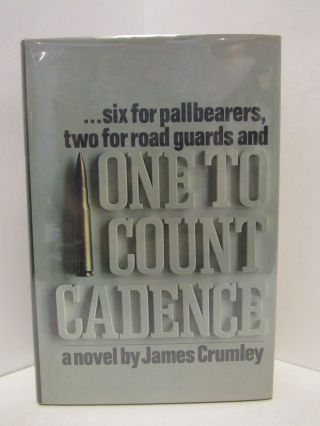 ONE TO COUNT CADENCE;. James Crumley