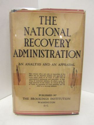 NATIONAL RECOVERY ADMINISTRATION, THE;. Homan Lyon, Dearing, Lorwin, Terborgh, Marshall