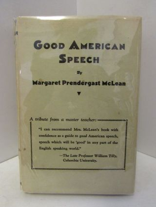 GOOD AMERICAN SPEECH;. Margaret Prendergast McLean