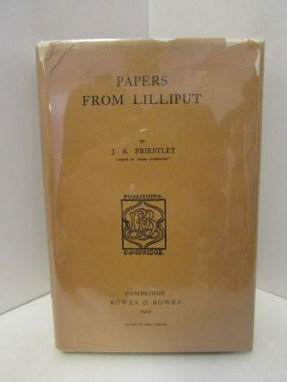 PAPERS FROM LILLIPUT;. J. B. Priestley
