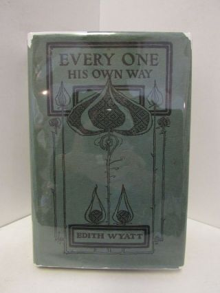 EVERY ONE HIS OWN WAY;. Edith Wyatt