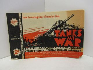 TANKS AT WAR: HOW TO RECOGNIZE FRIEND OR FOE;. Unknown.