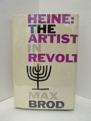 HEINE: THE ARTIST IN REVOLT;. Max Brod