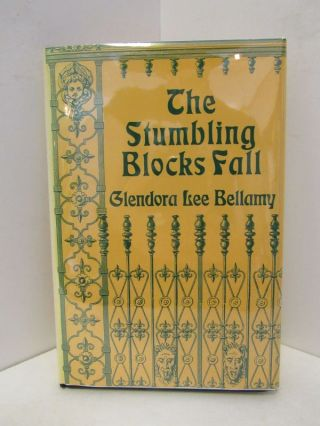 STUMBLING BLOCKS FALL, THE;. Glendora Lee Bellamy