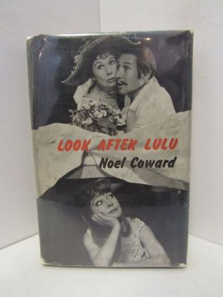 LOOK AFTER LULU;. Noel Coward