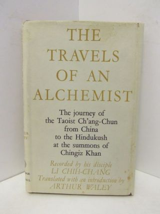 TRAVELS (THE) OF AN ALCHEMIST;. Li Chih-Chang.