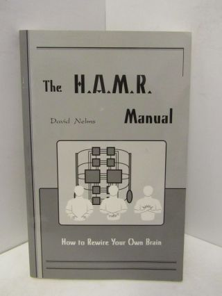 H.A.M.R. (THE) MANUAL;. David Nelms
