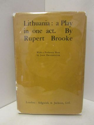 LITHUANIA: A PLAY IN ONE ACT;. Rupert Brooke
