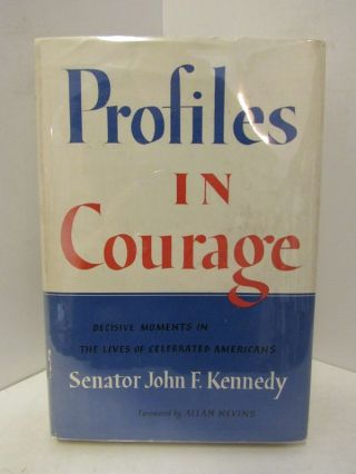 PROFILES IN COURAGE;. John F. Kennedy
