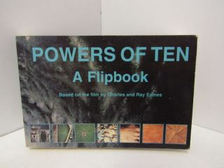 POWERS OF TEN: A FLIPBOOK BASED ON THE FILM BY CHARLES AND RAY EAMES;. Listed
