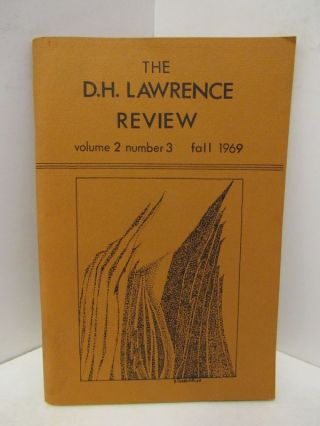 D.H. (THE) LAWRENCE REVIEW VOLUME 2 NUMBER 3 FALL 1969;. James C. Cowan