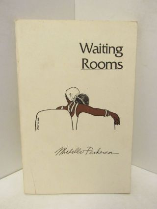 WAITING ROOMS;. Michele Parkerson