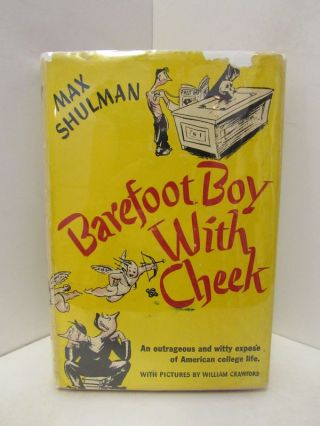 BAREFOOT BOY WITH CHEEK;. Max Shulman