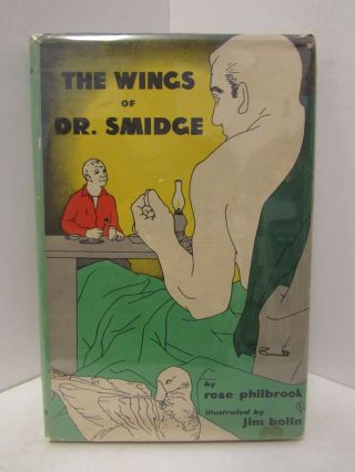 WINGS (THE) OF DR. SMIDGE;. Rose Philbrook