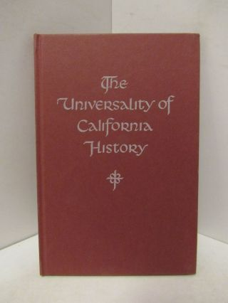 UNIVERSITY (THE) OF CALIFORNIA HISTORY;. Rodman W. Paul