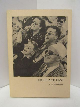NO PLACE EAST;. F. A. Nettlbeck
