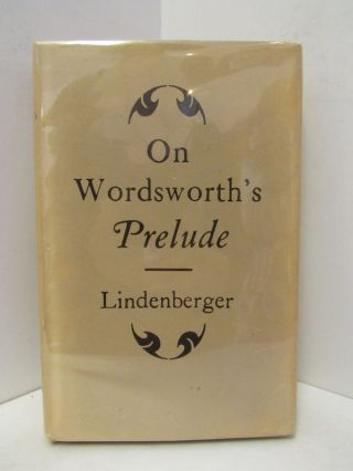 ON WORDSWORTH'S PRELUDE;. Herbert lINDENBERGER.