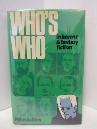 WHO'S WHO IN HORROR & FANTASY FICTION;. Mike Ashley