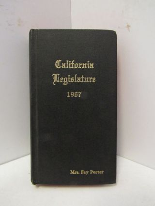 CALIFORNIA LEGISLATURE 1967;. Fay Porter