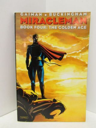 MIRACLE MAN BOOK FOUR: THE GOLDEN AGE;. Neil Gaiman